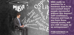 Is MBA mandatory for Business man to be successful