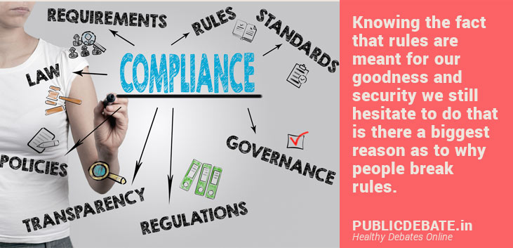 Follow the rules, regulations or compliance