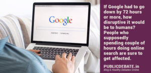 Are we too much dependent on Google for answers?